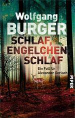 Wolfgang Burger: Schlaf, Engelchen, schlaf