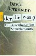 bergmann-der-die-was