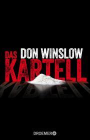 Don Winslow: Das Kartell