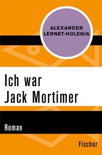 Ich war Jack Mortimer