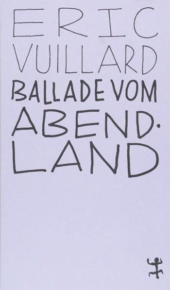 Eric Vuillard: Ballade vom Abendland