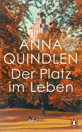 Anna Quindlen: Der Platz im Leben