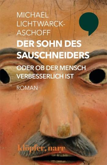 Michael Lichtwarck-Aschoff: Der Sohn des Sauschneiders