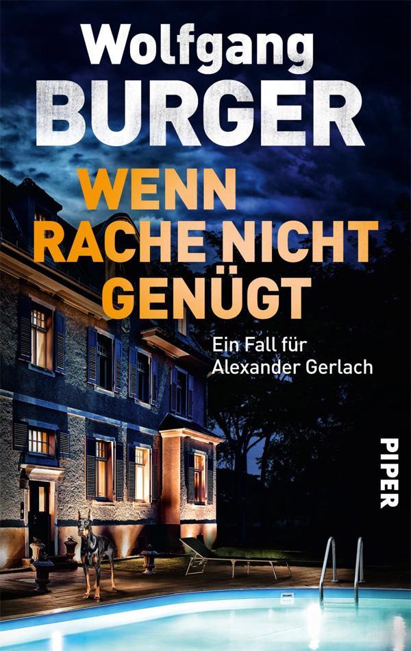 Wolfgang Burger: Wenn Rache nicht genügt