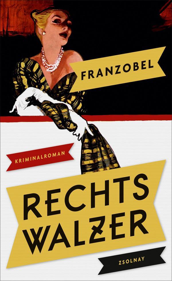 Franzobel: Rechtswalzer