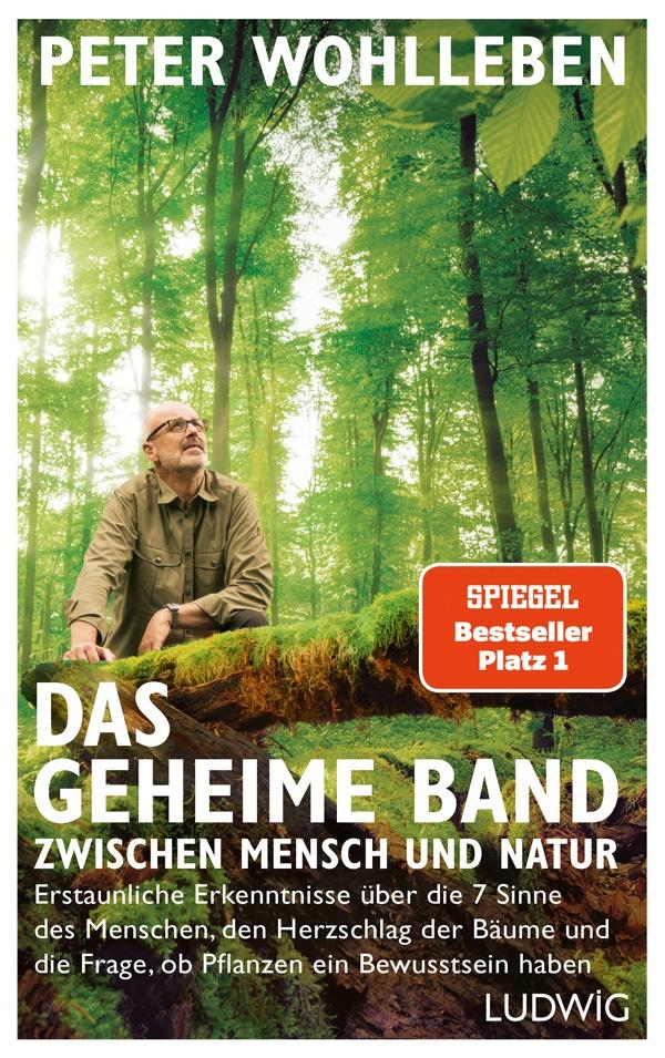 Peter Wohlleben: Das geheime Band zwischen Mensch und Natur