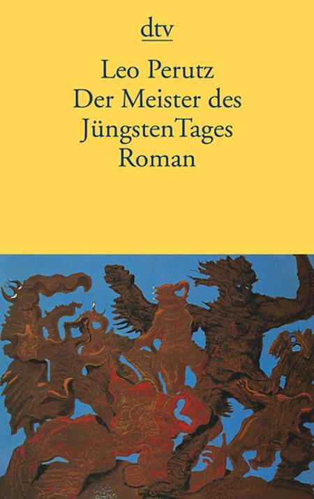 Leo Perutz: Der Meister des Jüngsten Tages
