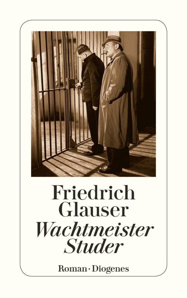 Friedrich Glauser: Wachtmeister Studer