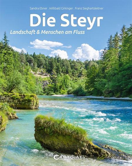 Die Steyr Landschaft & Menschen am Fluss
