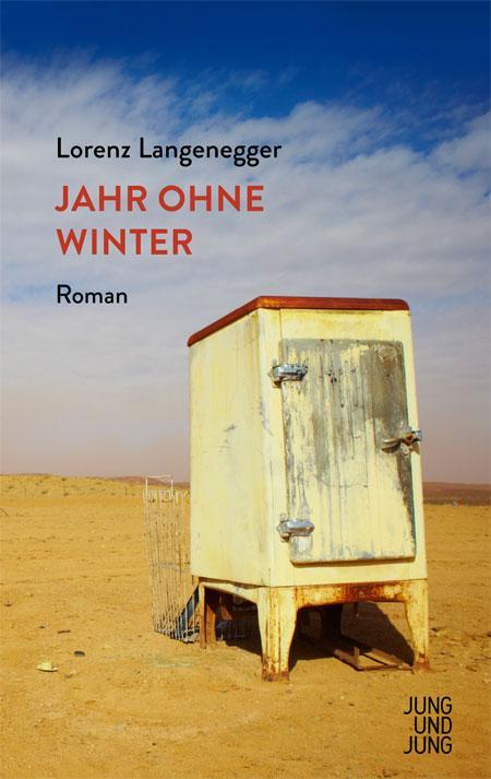 Lorenz Langenegger: Jahr ohne Winter