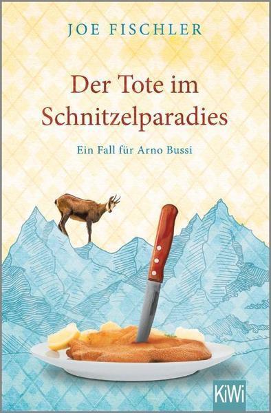 Joe Fischler: Der Tote im Schnitzelparadies