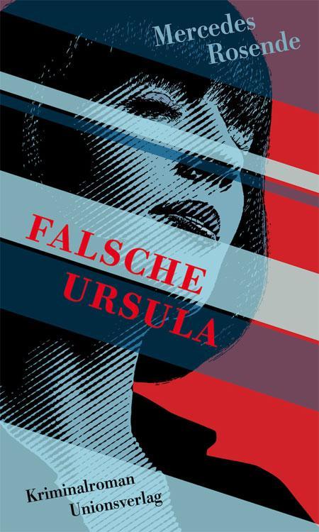 Mercedes Rosende: Falsche Ursula