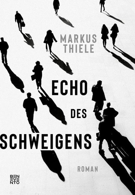 Markus Thiele: Echo des Schweigens