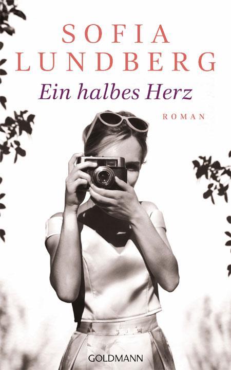 Sofia Lundberg: Ein halbes Herz