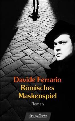 Davide Ferrario – Römisches Maskenspiel
