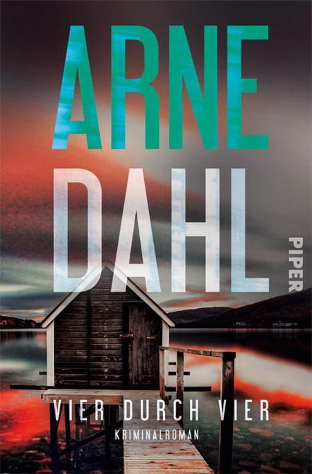 Arne Dahl: Vier durch vier