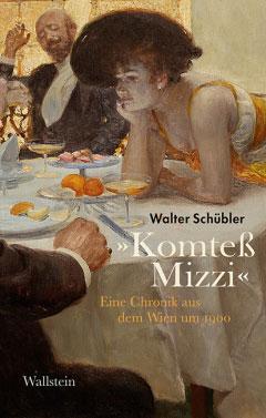 Walter Schübler: Komteß Mizzi