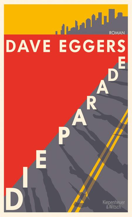 Dave Eggers: Die Parade