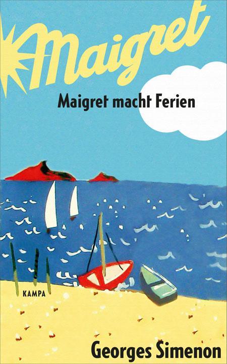 Georges Simenon: Maigret macht Ferien