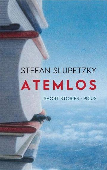 Stefan Slupetzky: Atemlos