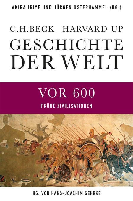 Geschichte der Welt: Die Welt vor 600