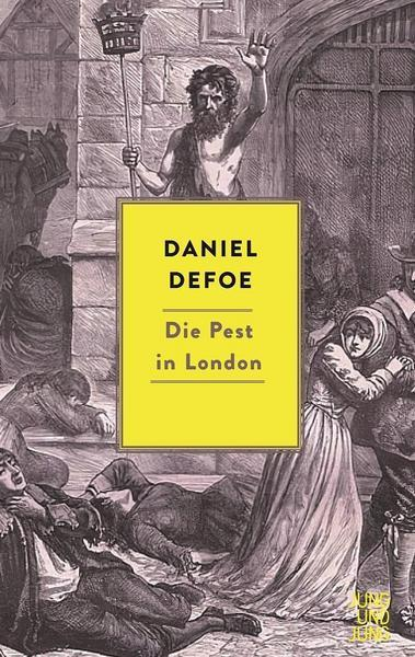 Daniel Defoe: Die Pest in London