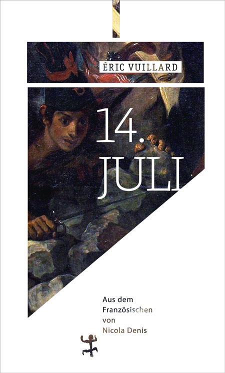 Éric Vuillard: 14. Juli