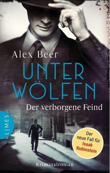 Alex Beer: Unter Wölfen - Der verborgene Feind