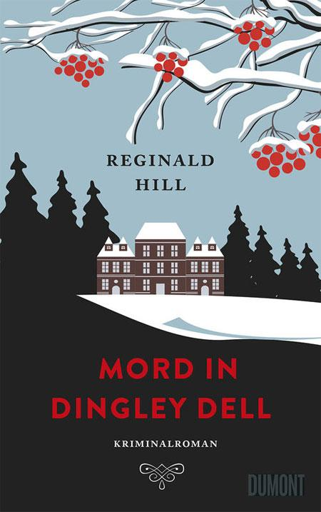 Reginald Hill: Mord in Dingely Dell