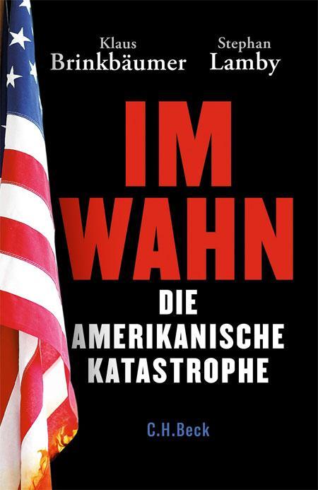 Klaus Brinkbäumer, Stephan Lamby: Im Wahn