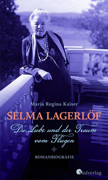Maria Regina Kaiser: Selma Lagerlöf