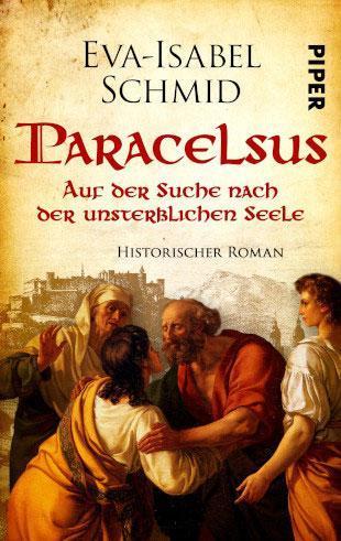 Eva-Isabel Schmid: Paracelsus