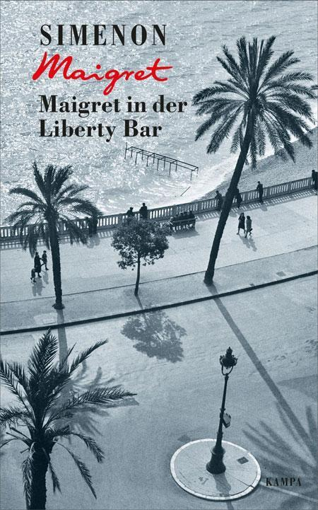 Georges Simenon: Maigret in der Liberty Bar