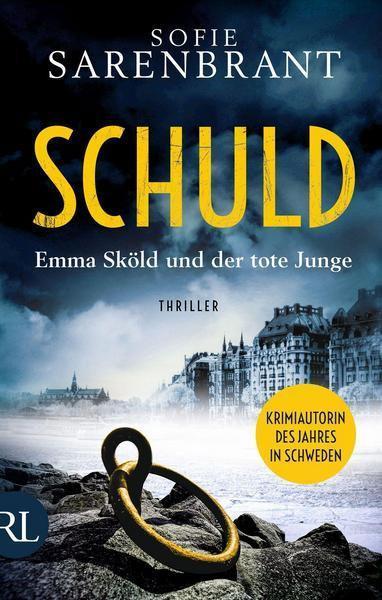 Schuld - Emma Sköld und der tote Junge