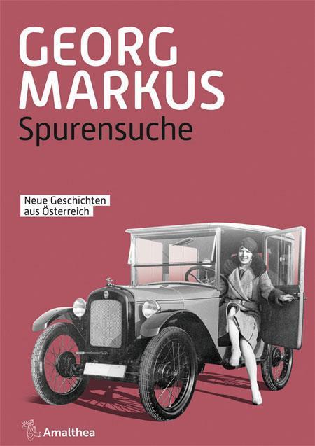 Georg Markus: Spurensuche