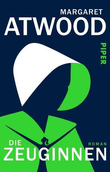 Margaret Atwood: Die Zeuginnen