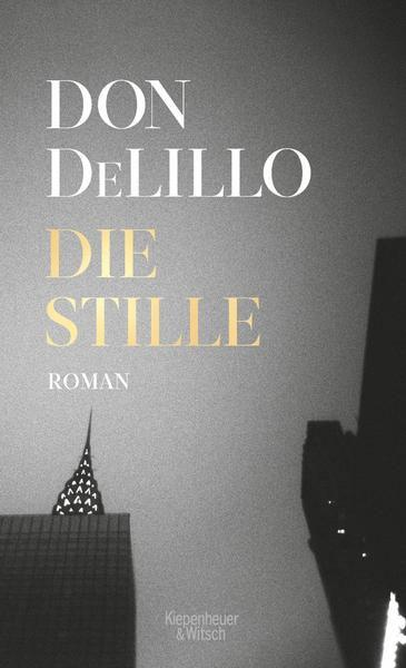 Don DeLillo: Die Stille
