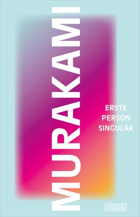 Murakami: Erste Person Singular
