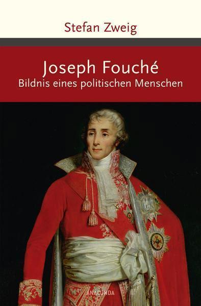 Stefan Zweig: Joseph Fouché