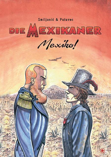 Marijan Pušavec, Zoran Smiljanic: Die Mexikaner - Mexiko!