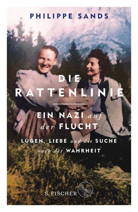 Philippe Sands: Die Rattenlinie – ein Nazi auf der Flucht
