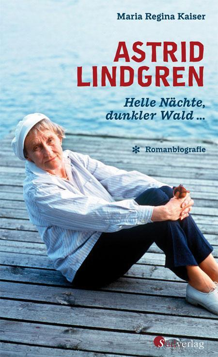 Maria Regina Kaiser: Astrid Lindgren