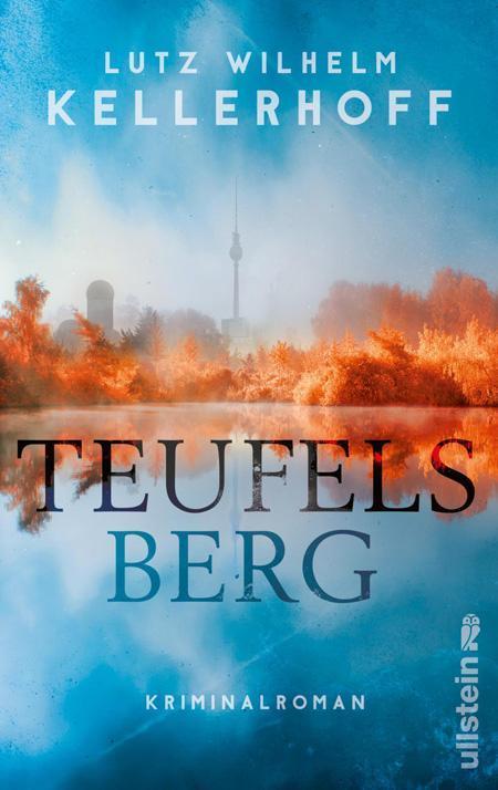 Lutz Wilhelm Kellerhoff: Teufelsberg
