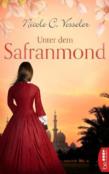Nicole C. Vosseler: Unter dem Safranmond