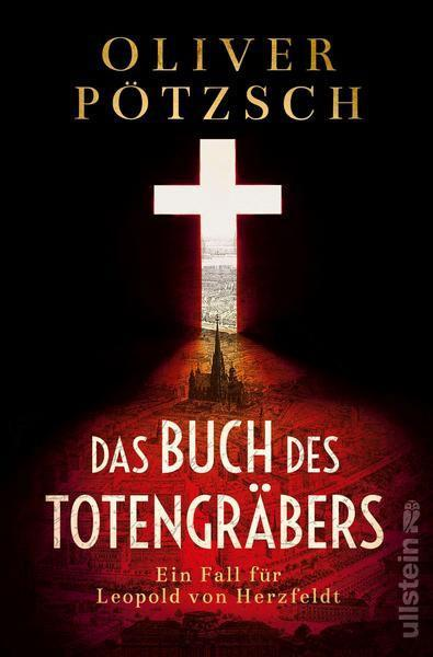 Oliver Pötzsch: Das Buch des Totengräbers