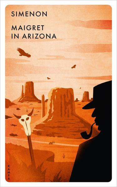 Georges Simenon: Maigret in Arizona