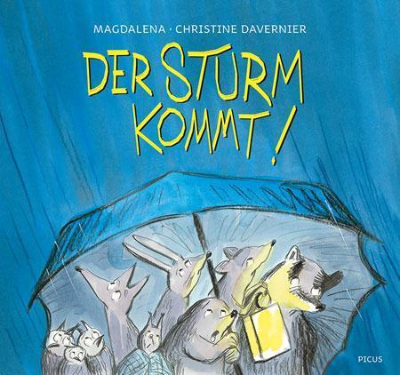 Magdalena & Christine Davenier: Der Sturm kommt