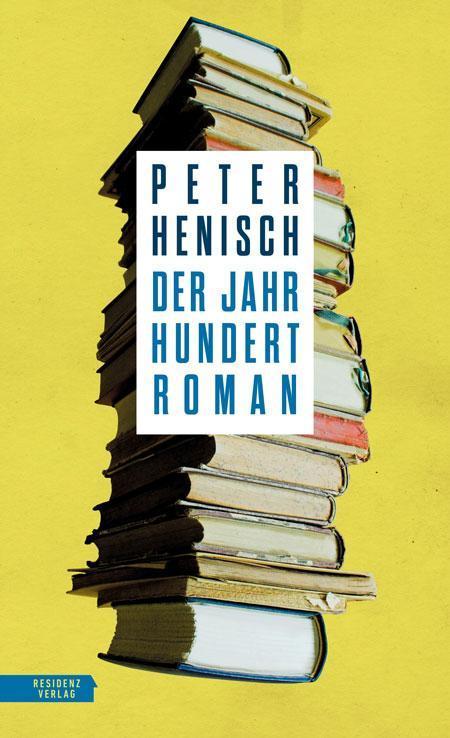 Peter Henisch: Der Jahrhundertroman