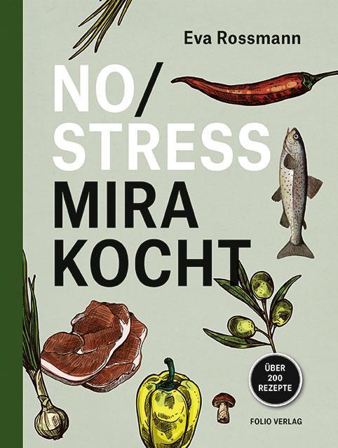 Eva Rossmann: No Stress - Mira kocht