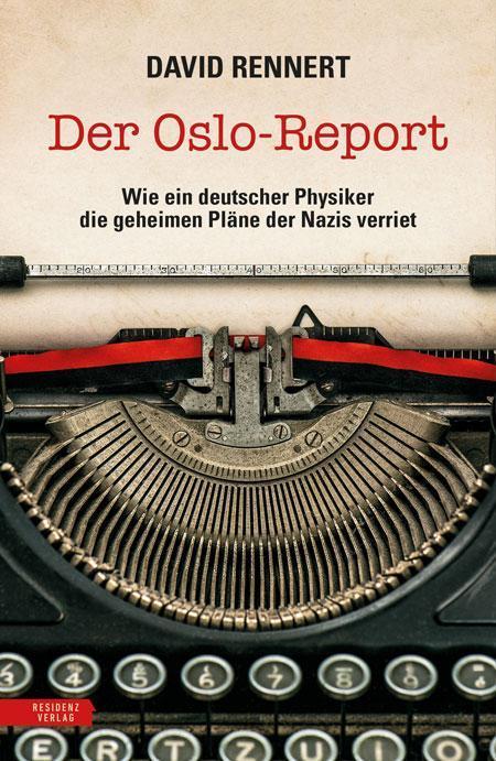 David Rennert: Der Oslo-Report